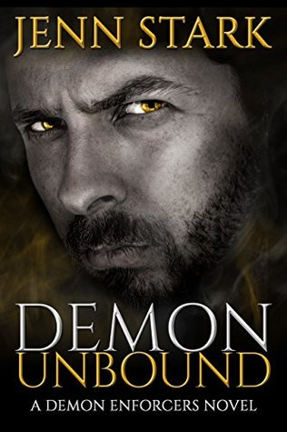 Demon Unbound (Demon Enforcers, #1)