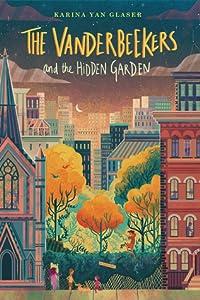 The Vanderbeekers and the Hidden Garden (The Vanderbeekers, #2)