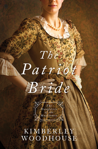 The Patriot Bride (Daughters of the Mayflower, #4)