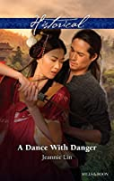 A Dance With Danger (Rebels and Lovers)