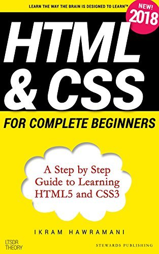 HTML & CSS for Complete Beginners A Step by Step Guide to Learning HTML5 and CSS3 - Ikram Hawramani