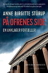 På ofrenes side - Anne Birgitte Stürup - En anklager fortæller