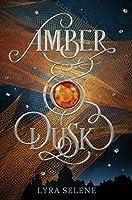 Amber & Dusk