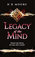 Legacy of the Mind (The Relic Trilogy, #1)