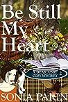 Be Still My Heart (A Dear Abby Cozy Mystery #2)