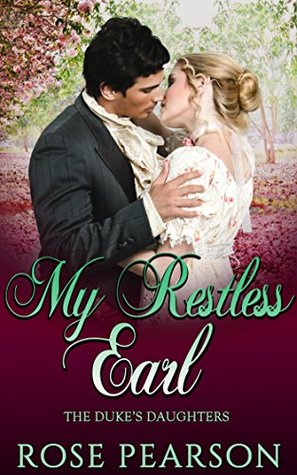 My Restless Earl (The Duke's Daughters Book 2)