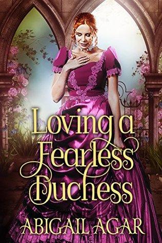 Loving a Fearless Duchess