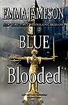 Blue Blooded (Lord & Lady Hetheridge #5)