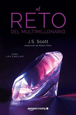 El reto del multimillonario by J.S. Scott
