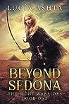 Beyond Sedona (The Light Warriors #1)