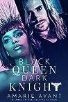 Black Queen, Dark Knight