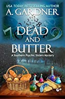 Dead and Butter (Southern Psychic Sisters Mysteries)