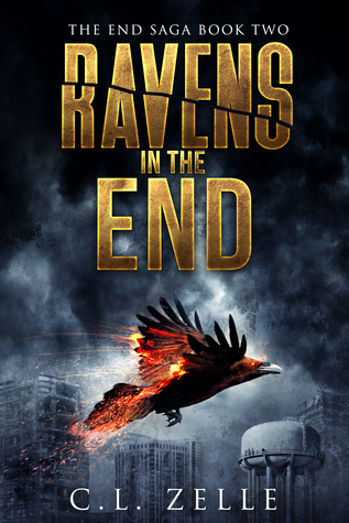 Ravens in the End (The End Saga #2)