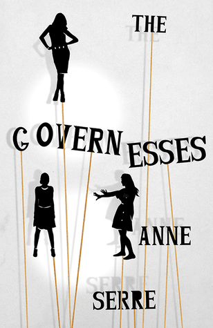 The Governesses by Anne Serre