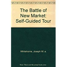 The Battle of New Market: Self-Guided Tour