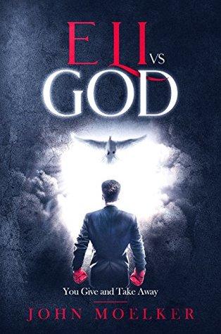 Eli vs God: You Give and Take away