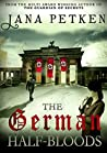 The German Half-Bloods (Half-Bloods Trilogy #1)