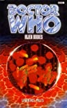 Doctor Who: Alien Bodies (Eighth Doctor Adventures, #6)