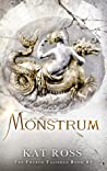 Monstrum (Fourth Talisman, #3)