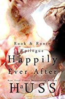 Happily Ever After: A Day in the Life of the HEA (Rook and Ronin, #3.5)
