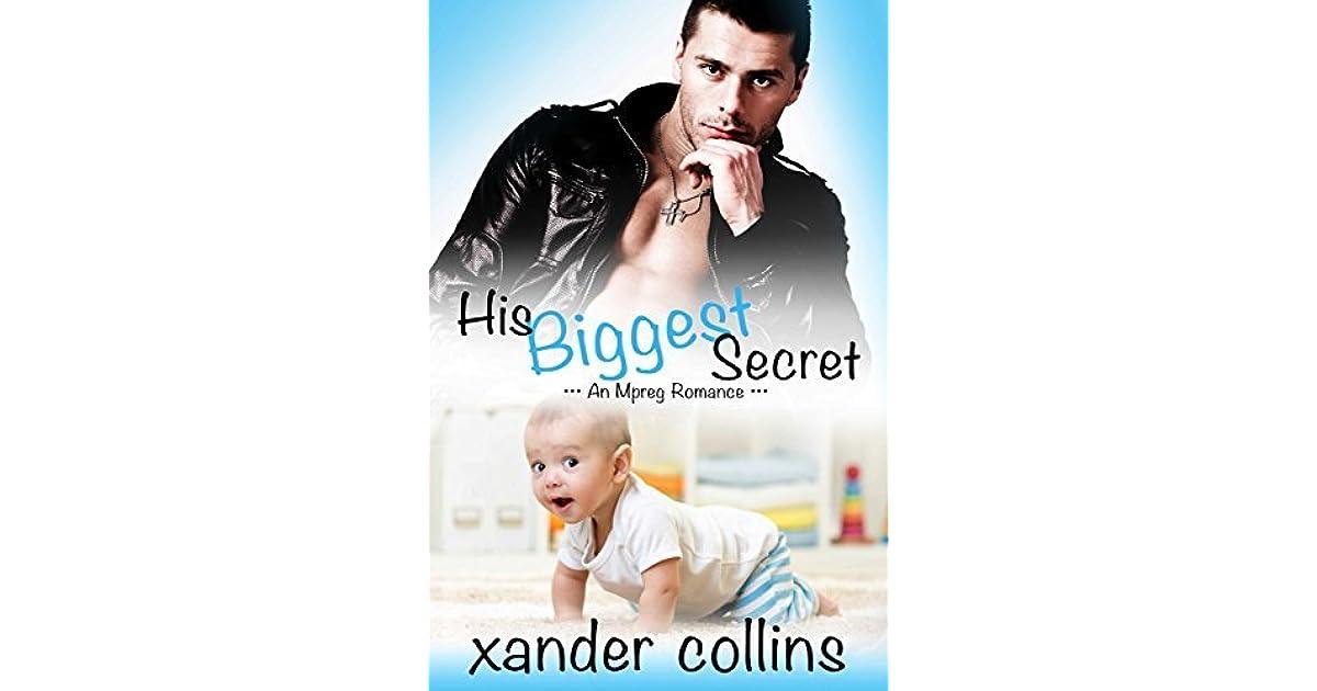 His Biggest Secret (Portville Omegaverse, #1) by Xander Collins