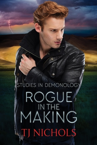 Rogue in the Making by T.J.  Nichols