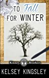 To Fall for Winter (Kinney Brothers, #2)