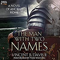 The Man With Two Names (The Sertorius Scrolls, #1)