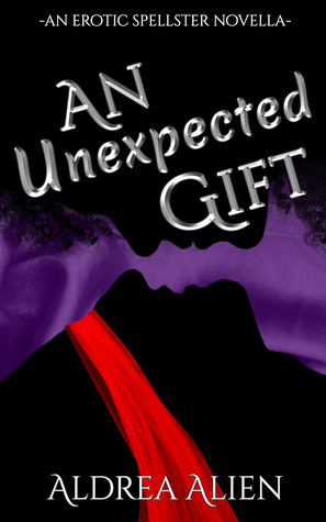 An Unexpected Gift (Spellster #1.5)