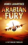 Arabian Fury (A Pat Walsh Thriller #3)
