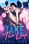 Take the Leap (Bad Boys of Hollywood, #2)