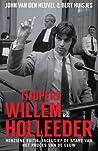 Tijdperk Willem Holleeder: Herziene editie, inclusief de start van het proces van de eeuw