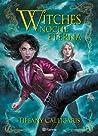 Witches: Noche Eterna (Saga Witches, #5)