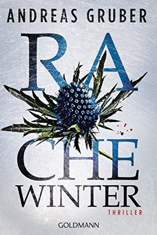 Rachewinter by Andreas Gruber