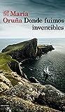 Donde fuimos invencibles (Oliver Gordon, #3)