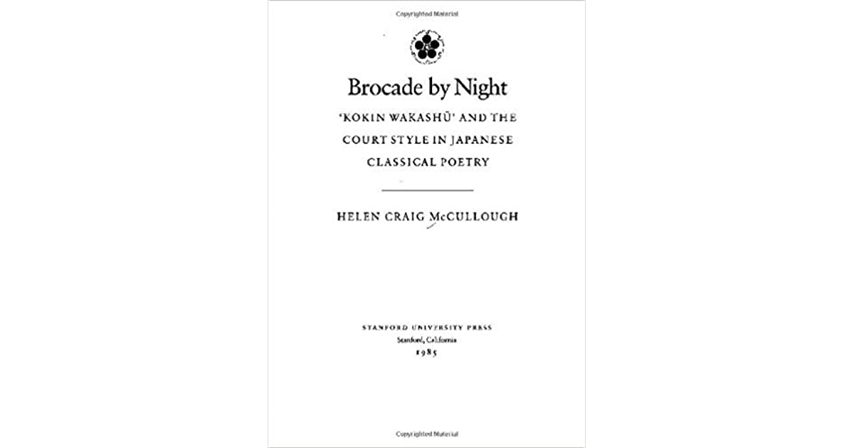 Brocade By Night Kokin Wakashu And The Court Style In Japanese