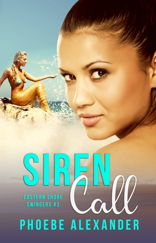 Siren Call by Phoebe Alexander