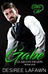 Gabe (Glass City Hearts Book One)