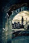 A Tale of Two Murders by Heather Redmond