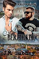 Berzerker (Twirled World Ink, #1)