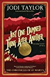 Book cover for Just One Damned Thing After Another (The Chronicles of St. Mary's #1)