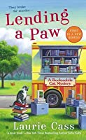 Lending a Paw (A Bookmobile Cat Mystery, #1)