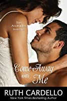 Come Away with Me (The Andrades #1)