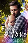 Baby Love by Harper Logan