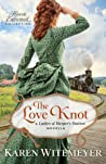 The Love Knot (Ladies of Harper's Station, #2.5)