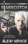 Stabscotch (The San Francisco Mystery Series #3)