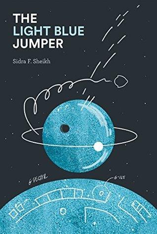 The Light Blue Jumper by Sidra F  Sheikh