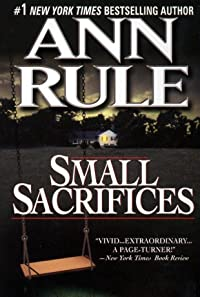 Small Sacrifices