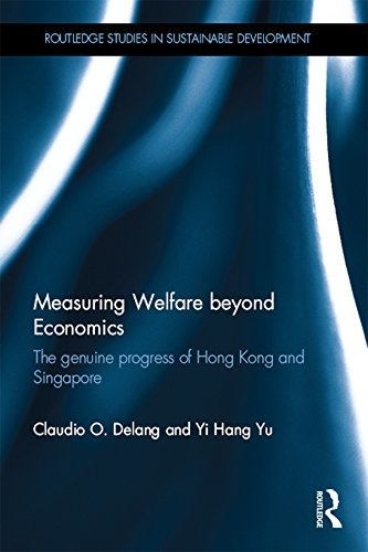 Measuring Welfare beyond Economics The genuine progress of Hong Kong and Singapore