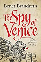 The Spy of Venice: A William Shakespeare Mystery (William Shakespeare Mysteries)